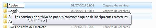 Caracteres que no se pueden utilizar en el nombre de un archivo o carpeta en Windows